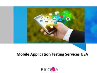 How Mobile Application Testing Services Are Increasing Business Value