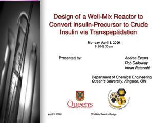 Design of a Well-Mix Reactor to Convert Insulin-Precursor to Crude Insulin via Transpeptidation