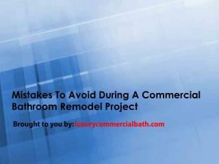 Mistakes To Avoid During A Commercial Bathroom Remodel Project