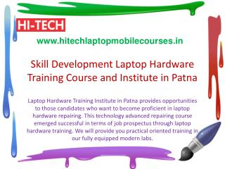 Skill Development Laptop Hardware Training Course and Institute in Patna
