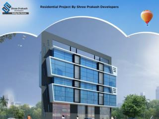 Residential Project By Shree Prakash Developers