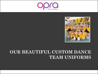 Search the best Customized Dance Uniforms