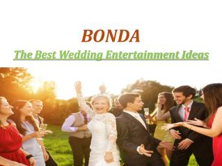 The Best Wedding Entertainment Ideas