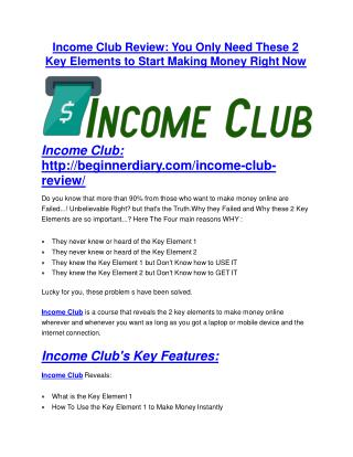 Income Club review & Income Club $22,600 bonus-discount