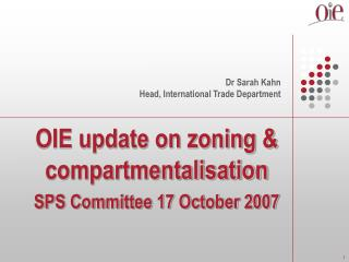 OIE update on zoning & compartmentalisation SPS Committee 17 October 2007