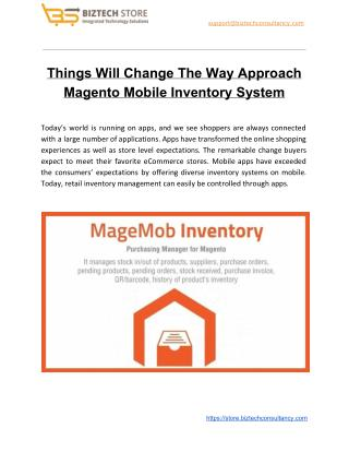 Things Will Change The Way Approach Magento Mobile Inventory System
