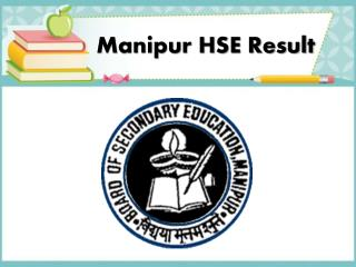 Manipur HSE Result 2017 will decide the future