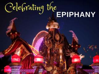 Celebrating the Epiphany