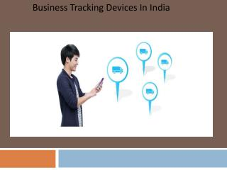 Business tracking devices in india For Safety