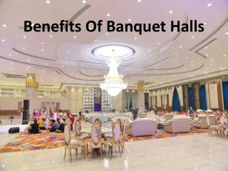 Benefits Of Banquet Halls