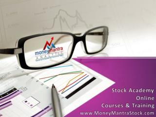 Online Stocks Trading Academy: Futures Stock Options Glossary