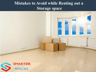 Mistakes to Avoid while Renting out a Storage space