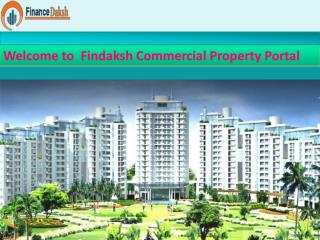 Findaksh Commercial Property  are most Popular in India