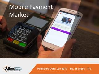 Mobile Payments Market to reach $3,388 Billion, Globally by 2022