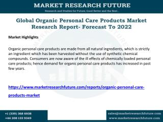 Global Organic Personal Care Products Market to Expand at 6% CAGR during 2016-2022