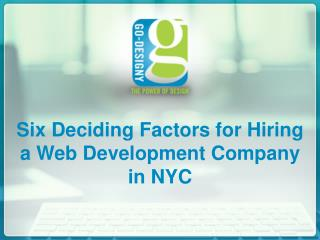 Six Deciding Factors for Hiring a Web Development Company in NYC