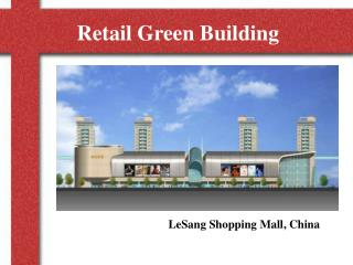 Retail Green Building
