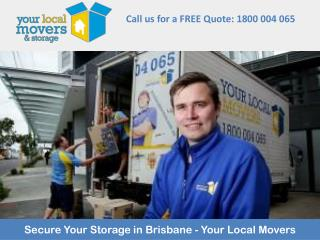 Secure Your Storage in Brisbane - Your Local Movers