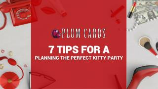 7 Tips for a Planning the Perfect Kitty Party