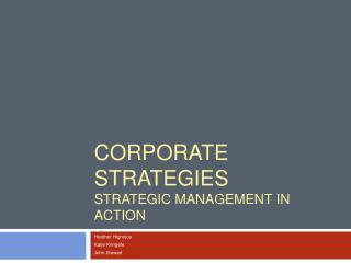CORPORATE STRATEGIES Strategic Management in Action