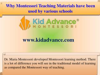 Why Montessori Teaching Materials have been used by various schools