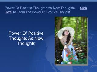 Power Of Positive Thoughts As New Thoughts