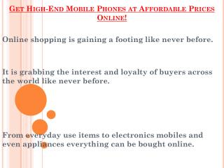 High-End Mobile Phones at Affordable Prices Online!