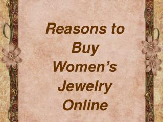 Reasons to Buy Women's Fashion Jewelry Online