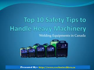 Top 10 Safety Tips To Handle Welding Equipments