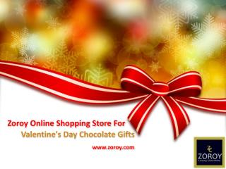 Shop Now Valentine's Day Chocolate Gifts online - Zoroy