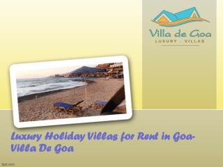 Luxury Holiday Villas for Rent in Goa- Villa De Goa