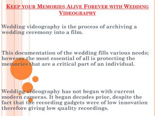 Keep your Memories Alive Forever with Delia Studios Wedding Videography