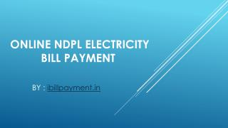 Pay NDPL electricity bill payment online