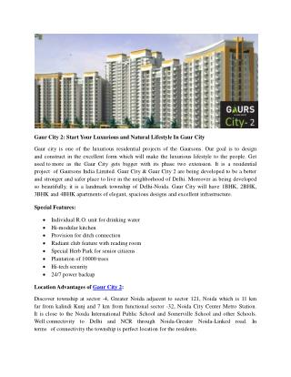 Gaur City 2: Start Your Luxurious and Natural Lifestyle In Gaur City
