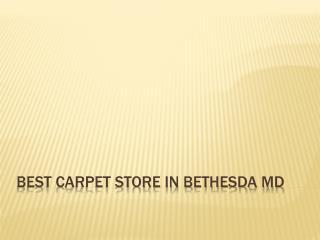 Best Carpet Store In Bethesda MD
