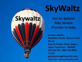 Hot Air Balloon Ride in India   Air Balloon Rides