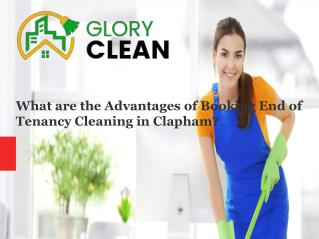 Booking an end of tenancy cleaning in clapham