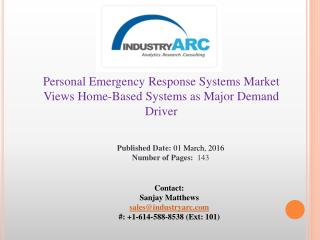 Personal Emergency Response Systems Market Set to be Valued at $8.4 Billion by 2020 | IndustryARC