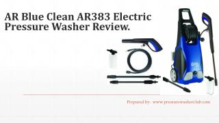 AR Blue Clean AR383 Pressure Washer Review.