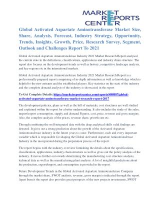 Activated Aspartate Aminotransferase Market Segmentation and Global Forecast To 2021