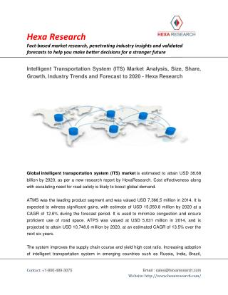 Intelligent Transportation System (ITS) Market Size, Share, Growth, Industry Analysis and Forecast to 2020 - Hexa Resear