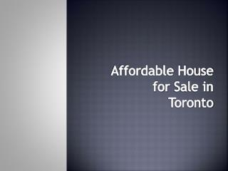 Affordable House for Sale in Toronto