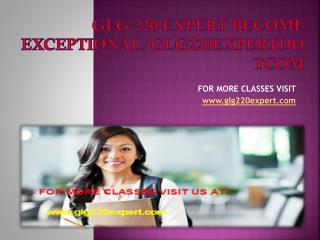 glg 220 expert Become Exceptional/glg220expertdotcom