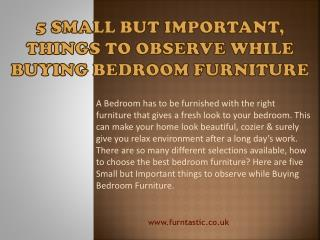 5 Small but Important, Things To Observe While Buying Bedroom Furniture