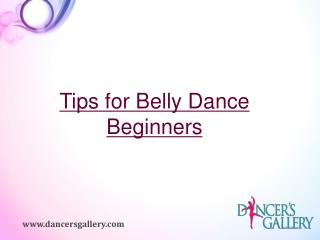 Tips for Belly Dance Beginners