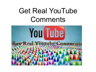 Get Real YouTube Comments