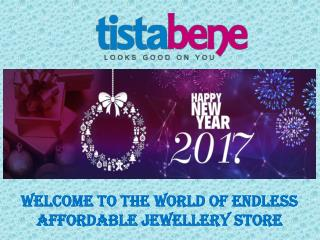 Welcome to the World of Endless Affordable Jewellery Store