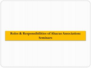 Roles & Responsibilities of Abacus Association