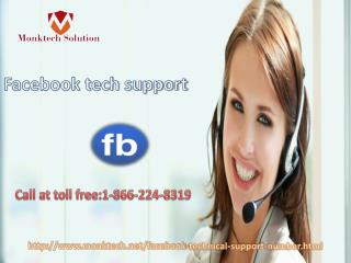 Contact Facebook tech support for Expert Guidance 1-866-224-8319