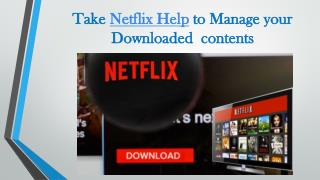 Call 1855-856-2653 Take Netflix Help to manage your downloaded contents